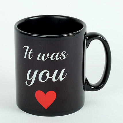 It Was You Printed Mug