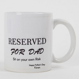 Reserved For Dad Personalized Mug