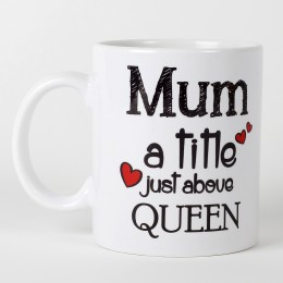 Mothers Day  Personalized Queen Mom Mug