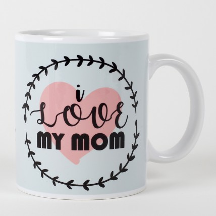 Mothers Day  Love You Mom Mug