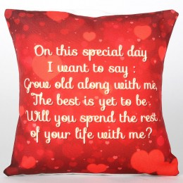 Spend Your Life With Me Cushion