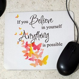Inspirational Quotation Mouse Pad